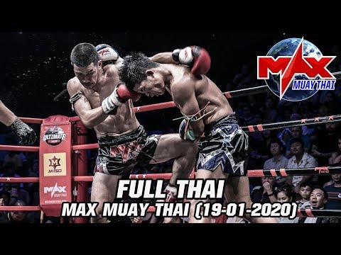 MAX MUAY THAI - วันที่ 19 Jan 2020