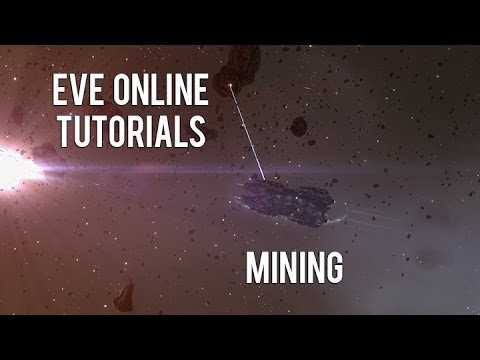 Eve Online Tutorial: Mining