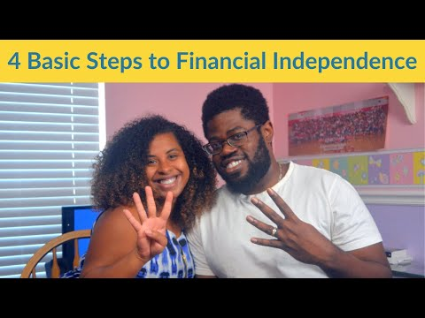 How to reach FINANCIAL INDEPENDENCE: 4 Basic Steps to Financial Freedom