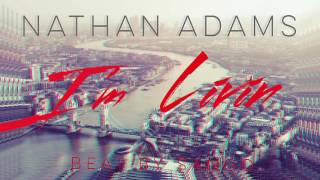 Nathan Adams- I'm Livin (Sango Gmix)
