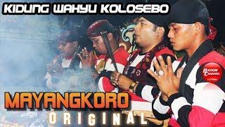 Download KIDUNG WAHYU KOLOSEBO Gending Sakral Ritual Suguh Pambuko | MAYANGKORO ORIGINAL Live Jombang 2018 Mp3