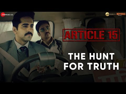 Article 15 : The Hunt for Truth starring Ayushmann Khurrana
