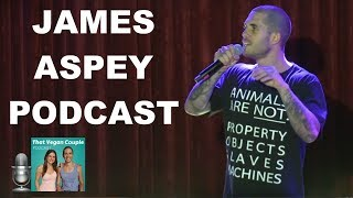 JAMES ASPEY - From Drugs and Cancer to Veganism and Meditation | PODCAST 14 [Sample]