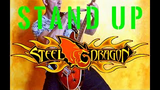 Steel Dragon - Stand Up - Guitar Cover