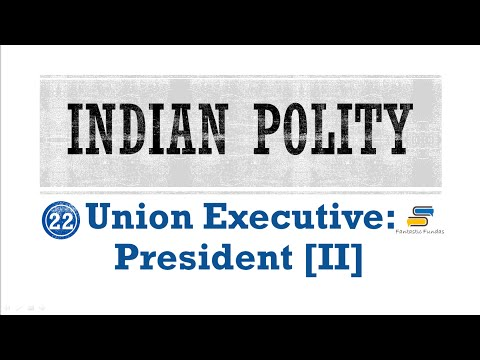 Lec 22 - Union Executive: President [II] with Fantastic Fundas | Indian Polity