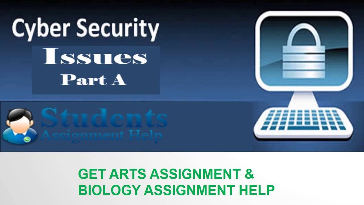 cyber security part a assignment presentation solving cyber security part a assignment presentation solving issue students assignment help