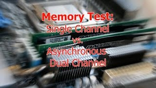 Memory Test | Single Channel vs. Asynchronous Dual Channel | Two different memory DDR3 8 GB + 4 GB