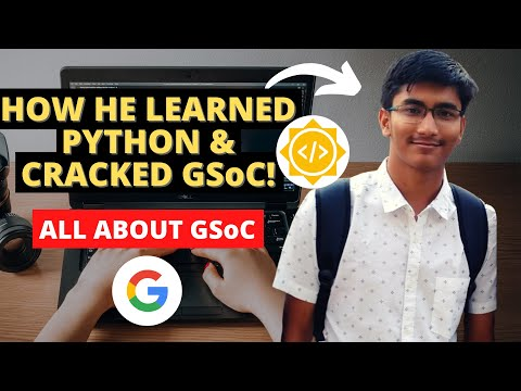 HOW HE CRACKED GSoC 2020 | All About GSoC 2020 | Google Summer of Code