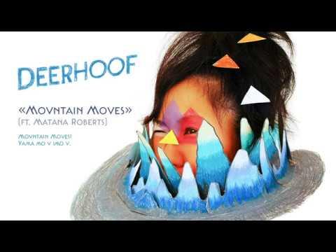 Deerhoof - Mountain Moves (ft. Matana Roberts)