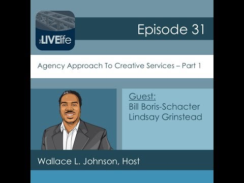 The LIVE Life Ep 31   An Agency Approach To Creative Services Part 1