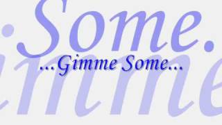 Gimme Some-Jimmy Bo Horne,testo