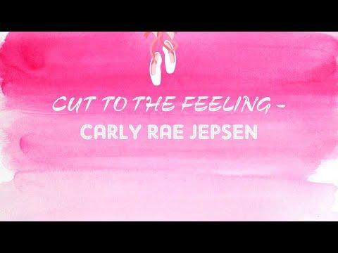 Carly Rae Jepsen - Cut To The Feeling (Lyrics)