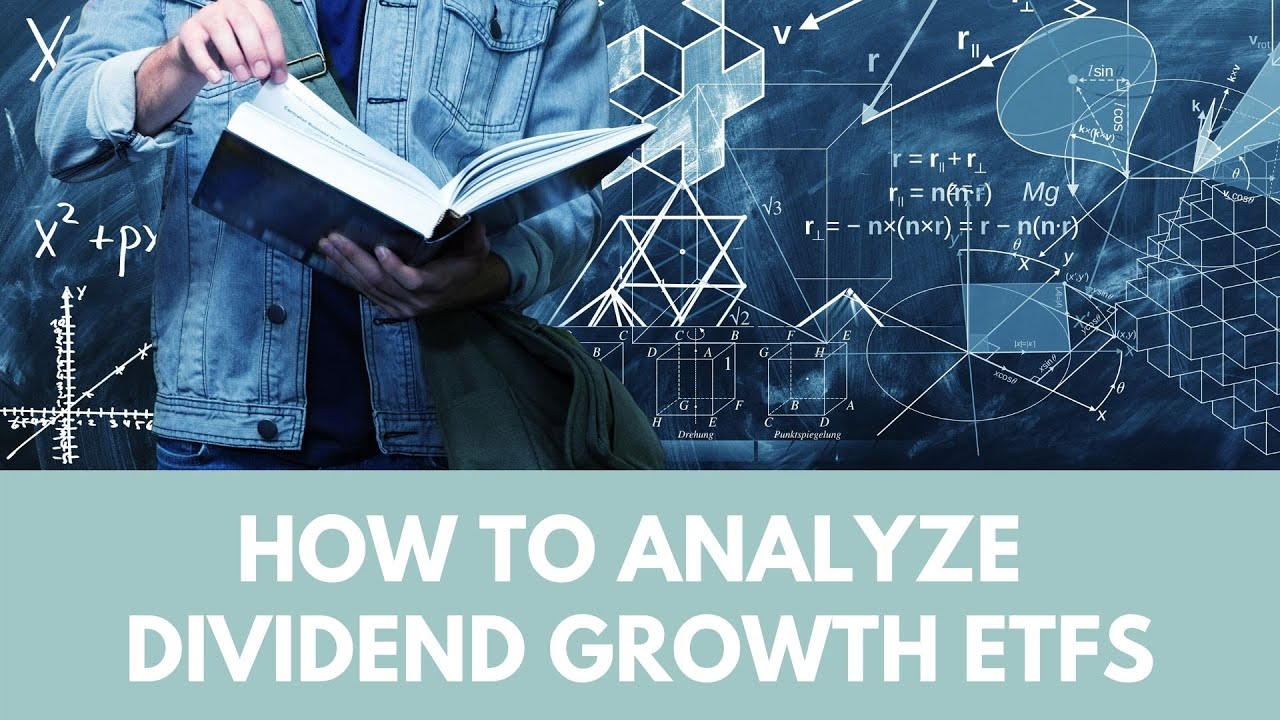 How to analyze dividend growth ETFs (for beginners)