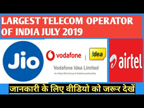 Largest Telecom Operator Of India🔥🔥 |Top 3 Telecom Network In India July 2019🔥||Technical Support