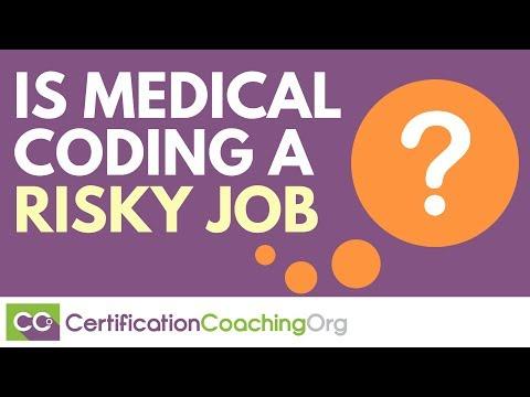 Is Medical Coding a Risky Job?