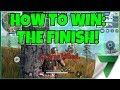 How To Win: The Finish Part 3. of 3 | Rules of Survival
