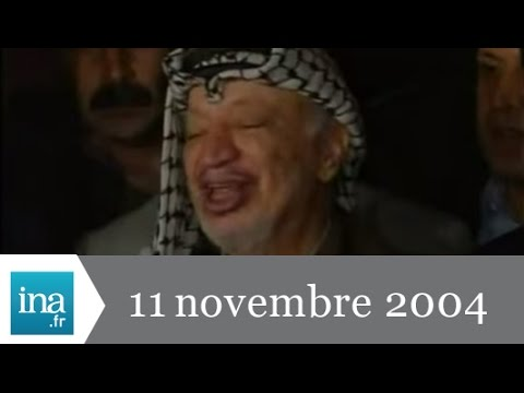 20h France 2 du 11 Novembre 2004 - Mort de Yasser Arafat - Archive INA