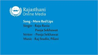 New Rajasthani song | Mere Red Lips | New DJ Dance Song 2018