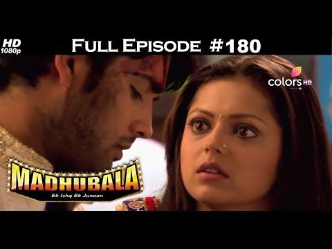 Madhubala - Full Episode 180 - With English Subtitles