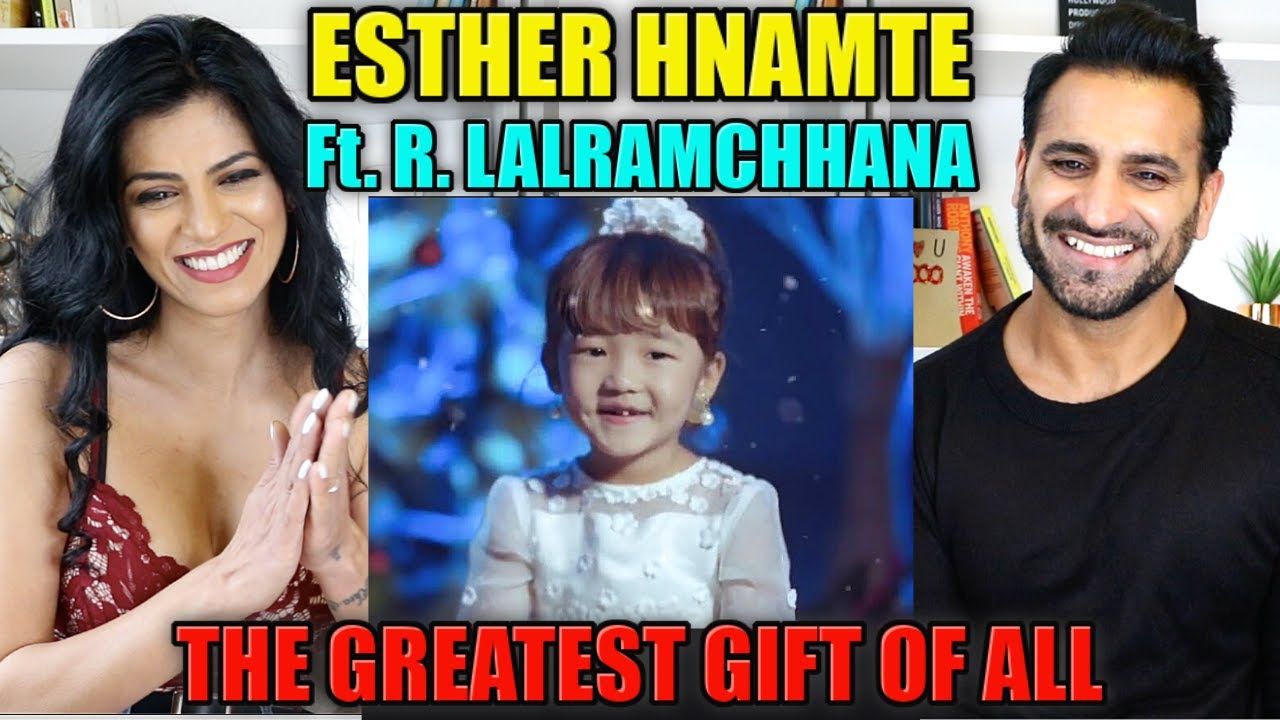 ESTHER HNAMTE Ft. R.Lalramchhana - THE GREATEST GIFT OF ALL REACTION!! | Magic Flicks