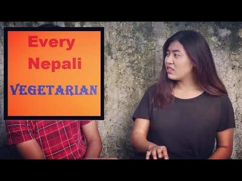 Every Nepali Vegetarian    Every Nepali Series - Episode 8    LNL