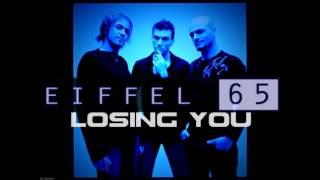 Eiffel 65 - Losing You
