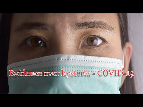 evidence-over-hysteria-—-covid-19