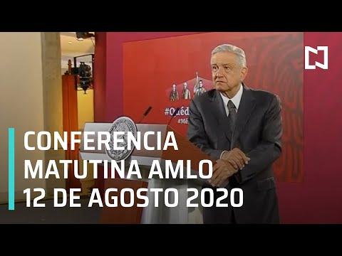 Conferencia matutina AMLO / 12 de agosto de 2020