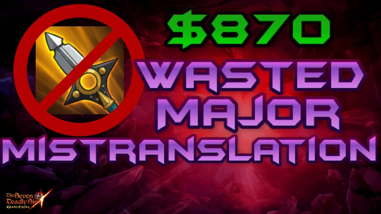 Wrongly translated R King passive. Wasted $870 | 7 Deadly Sins Grand Cross