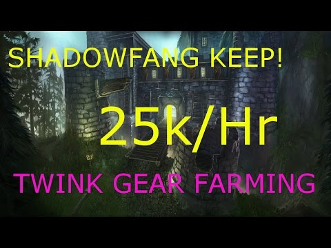 WoW 6.2 : Shadowfang Keep 25k Gold/hr Gold Farming Guide, Twink gear, WoD Farm Guide