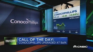 Bank of America: now's the time to buy ConocoPhillips