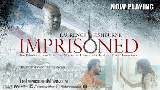 Imprisoned | Official Trailer | 2019