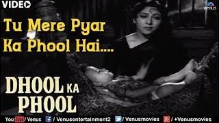 Tu Mere Pyar Ka Phool Hai : Full Video Song | Dhool Ka Phool | Rajendra Kumar, Mala Sinha |