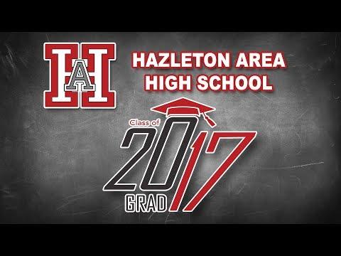 Hazleton Area High School Class of 2017 Graduation