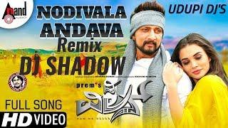 Nodivalandava Full HD song | Remix DJ shadow | The Villain