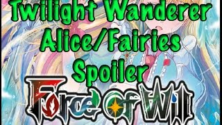 Force of Will (TCG) Spoiler Coverage: Alice and the Fairies (The Twilight Wanderer)