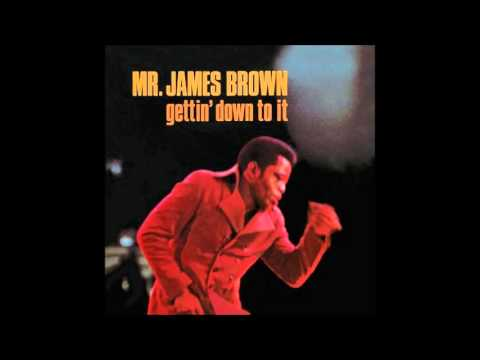 James Brown - Gettin' Down to It [Full Album]