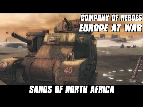 Europe at War - Sands of North Africa - Company of Heroes Mod