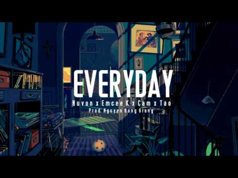 Download Youtube: EVERYDAY - Nuvon x Emcee K x Cam x Táo [Official Audio]