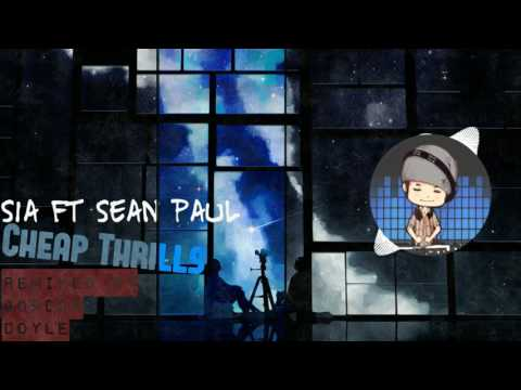 Sia feat Sean Paul   Cheap Thrills Gordon...