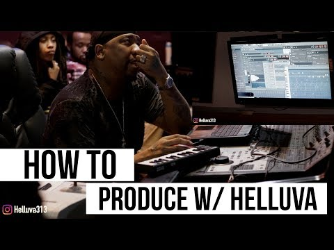 How To Produce W/ Helluva. (Detroit Type Beats & More)