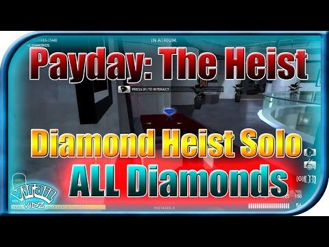 Payday: The Heist - Diamond Heist (Overkill\SOLO\No Bots!\Stealth\ALL DIAMONDS!)