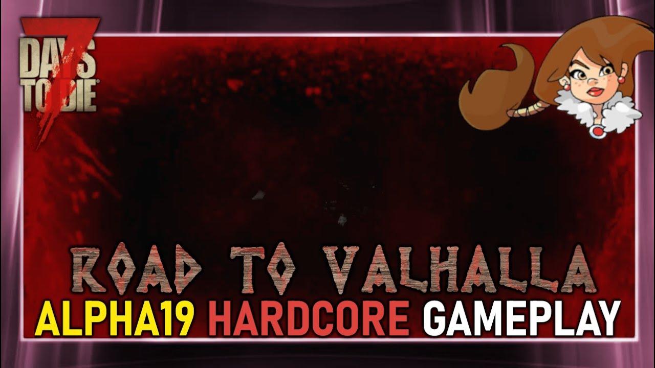Todesschwadron ☠️ [7 Days to Die || Alpha 19 || RtV#11 || Hardcore Gameplay]