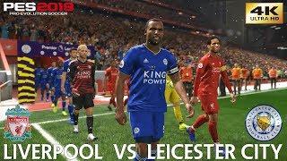 Download Video PES 2019 (PC) Liverpool vs Leicester City   PREMIER LEAGUE PREDICTION   30/1/2019   4K 60FPS MP3 3GP MP4