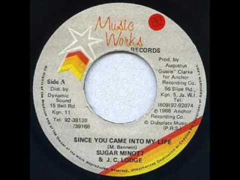 JC Lodge & Sugar Minott - Since You Came Into My Life