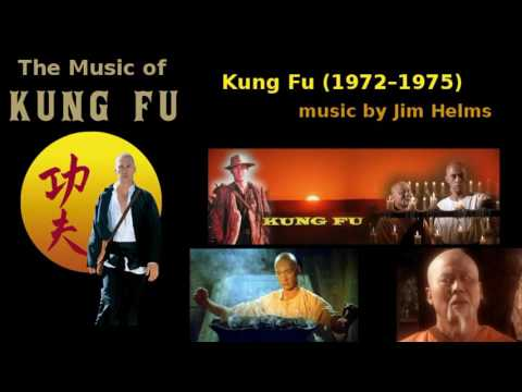 Kung Fu  (1972–1975)  music by Jim Helms