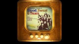Blood, Sweat & Tears - Spinning Wheel (1969)