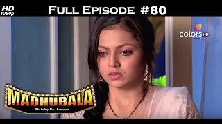 Madhubala - Full Episode 80 - With English Subtitles