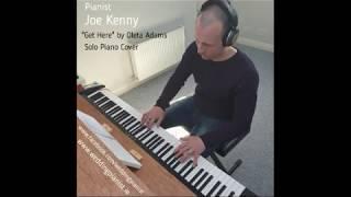 Get Here - Oleta Adams - Solo Piano Cover by Joe Kenny. www.weddingpianist.ie YouTube Thumbnail