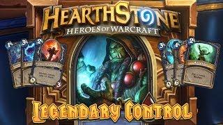 Hearthstone Deck Spotlight: Legendary Control